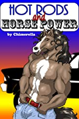 Hot Rods and Horse Power Kindle Edition