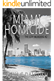 MIAMI HOMICIDE(Clean Mystery Suspense) (The City Murders Book 2)