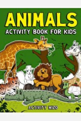 Animals Activity Book For Kids: Coloring, Dot to Dot, Mazes, and More for Ages 4-8 (Fun Activities for Kids) Paperback