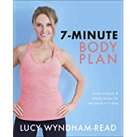 7-Minute Body Plan: Quick workouts & simple recipes for real results in 7 days