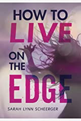 How to Live on the Edge Kindle Edition
