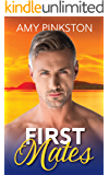 First Mates: A Seasoned Second Chance Romance for those over 40