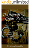 The Sheriff of Cedar Hollow (Snippets from Cedar Hollow)
