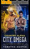 Country Alpha City Omega: A Mpreg Gay Shifter Novel (Whispering Hills Series Book 1)