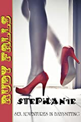 Stephanie (Sex Adventures in Babysitting Book 1) Kindle Edition