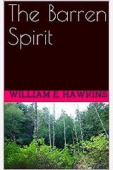 The Barren Spirit Kindle Edition