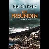 Die Freundin: Psychothriller (German Edition)