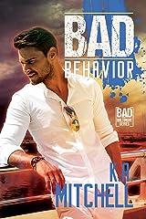 Bad Behavior (Bad in Baltimore Book 5) Kindle Edition
