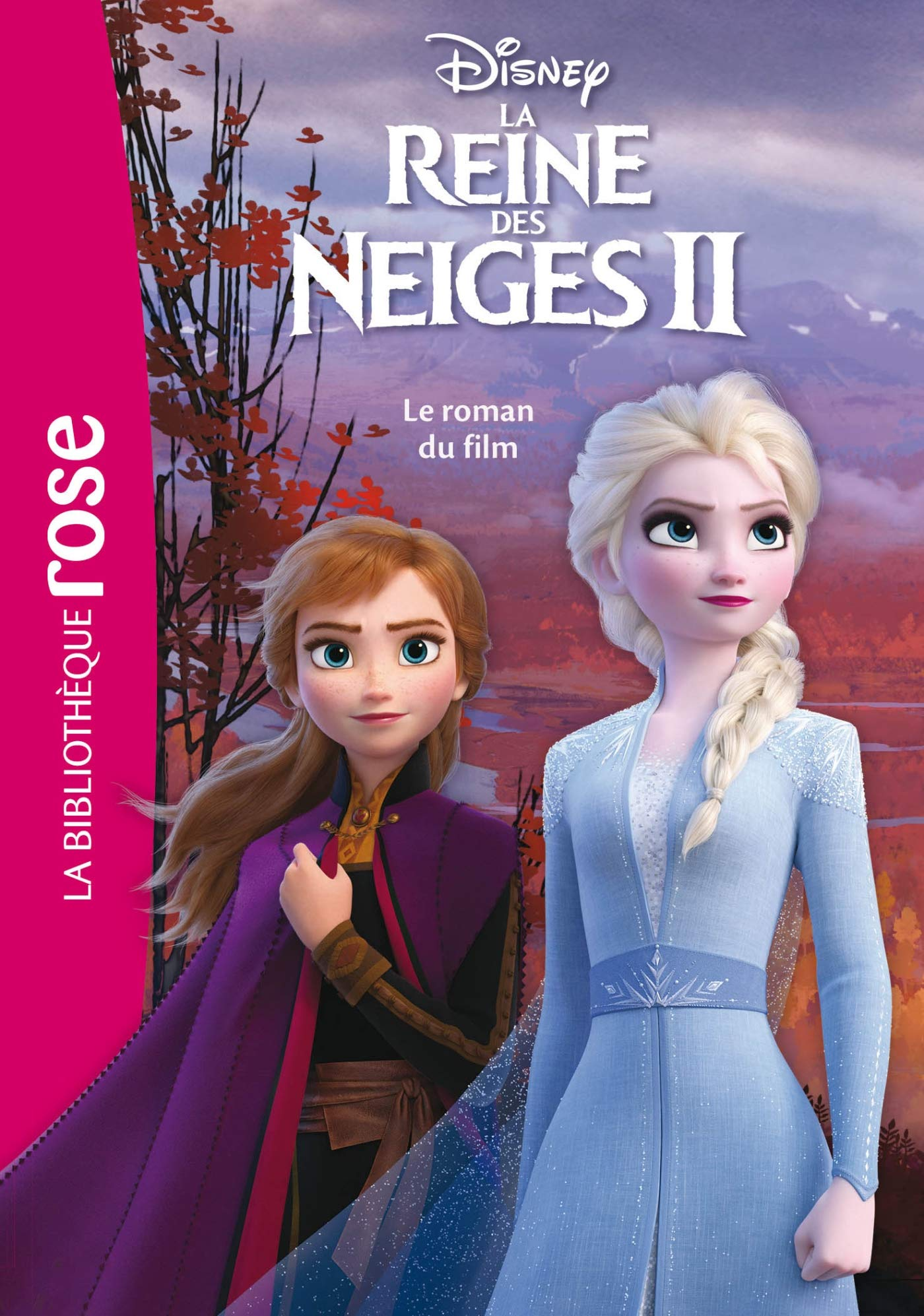 Amazon Fr Bibliotheque Disney La Reine Des Neiges 2 Le Roman Du Film Disney Walt Livres