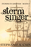 Stormsinger (Storms in Amethir Book 1)