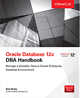 Amazon oracle data guard 11g handbook oracle press ebook oracle database 12c dba handbook oracle press fandeluxe Choice Image