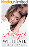 A Tryst With Fate (A New Life Series #2)
