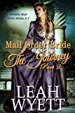 Mail Order Bride - The Journey Book 2: Clean Historical Mail Order Bride Romance (Western Mail Order Brides)