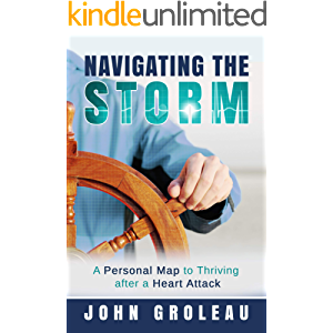 Navigating the Storm: A Personal Map to Thriving after a Heart Attack