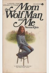 Mom the Wolf Man and Me Paperback
