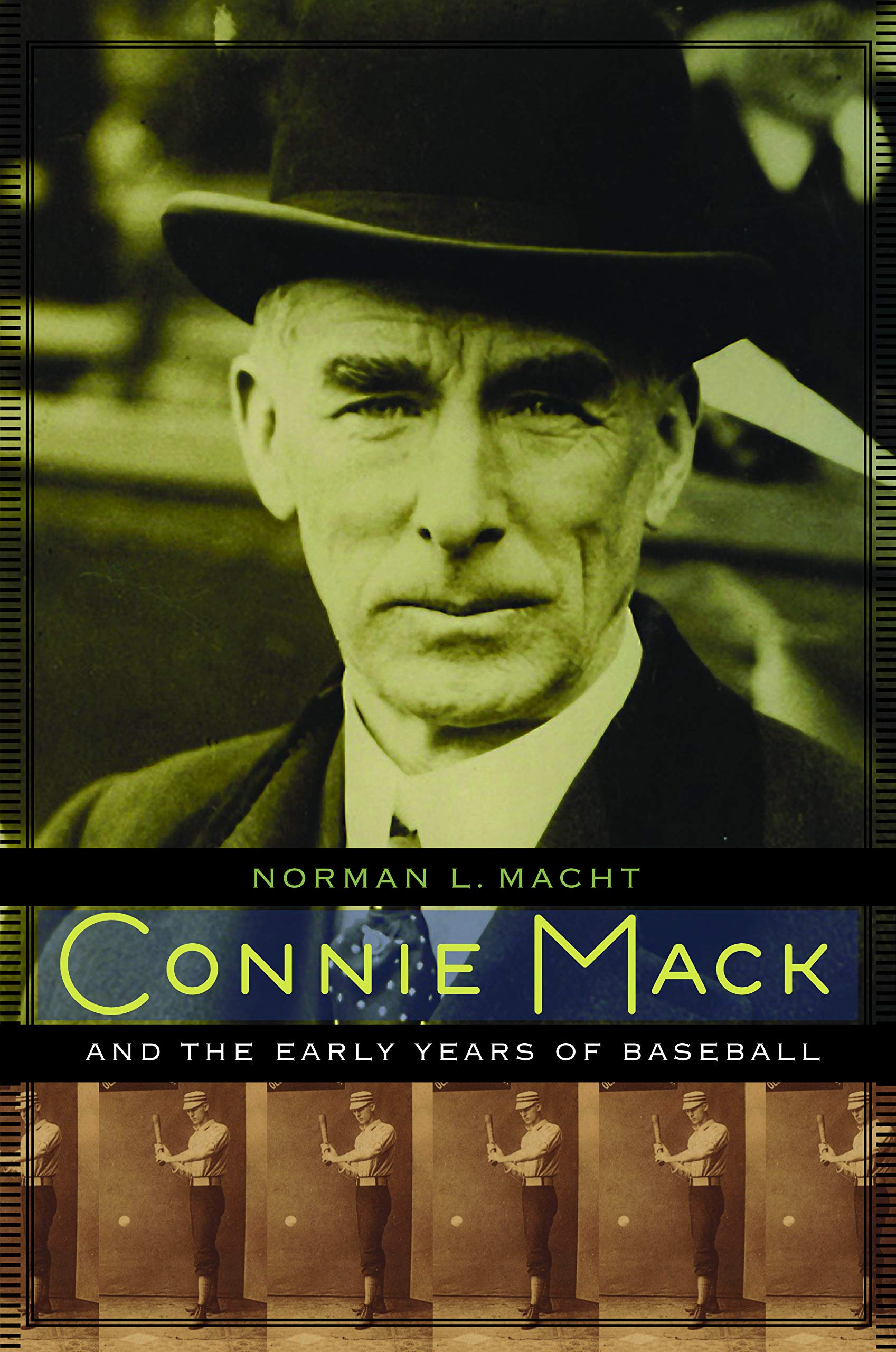 Connie Mack and the Early Years of Baseball: Amazon.es: Macht ...