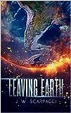 Leaving Earth (Leaving Earth Series Book 1)