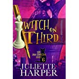 Witch on Third: The Jinx Hamilton Series - Book 6