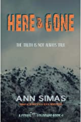 HERE AND GONE: A Fossil, Colorado Book (#1) (Fossil Colorado Books) Kindle Edition