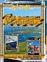 On Tour... THE DINGLE PENINSULA - Coastline, Dolphin's & Prehistoric Sites