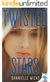 Twisted Stars (Hardest Mistakes Book 3)