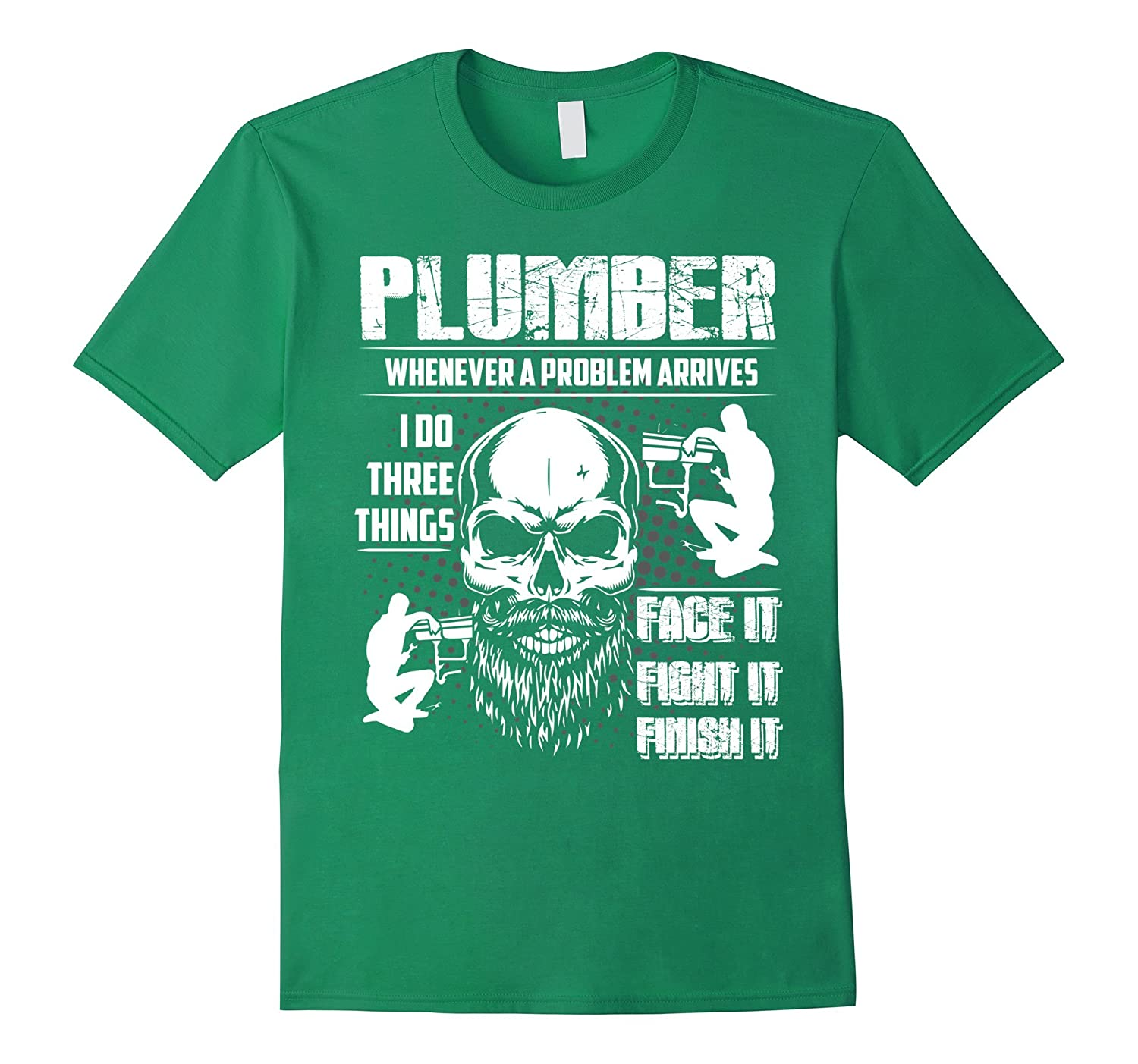 Plumber Tee Shirt I Do There Things Job Funny Gift-TJ