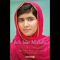 Ich bin Malala: Das Mädchen, das die Taliban erschießen wollten, weil es für das Recht auf Bildung kämpft (German Edition)