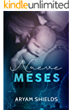Nueve Meses (Spanish Edition)