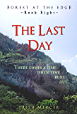 The Last Day (Forest at the Edge Book 8)