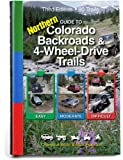 Guide to Northern Colorado Backroads & 4-Wheel-Drive Trails 3rd Edition (Funtreks Guidebooks)