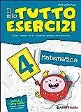 Il mio tutto esercizi matematica. Per la Scuola elementare: 4