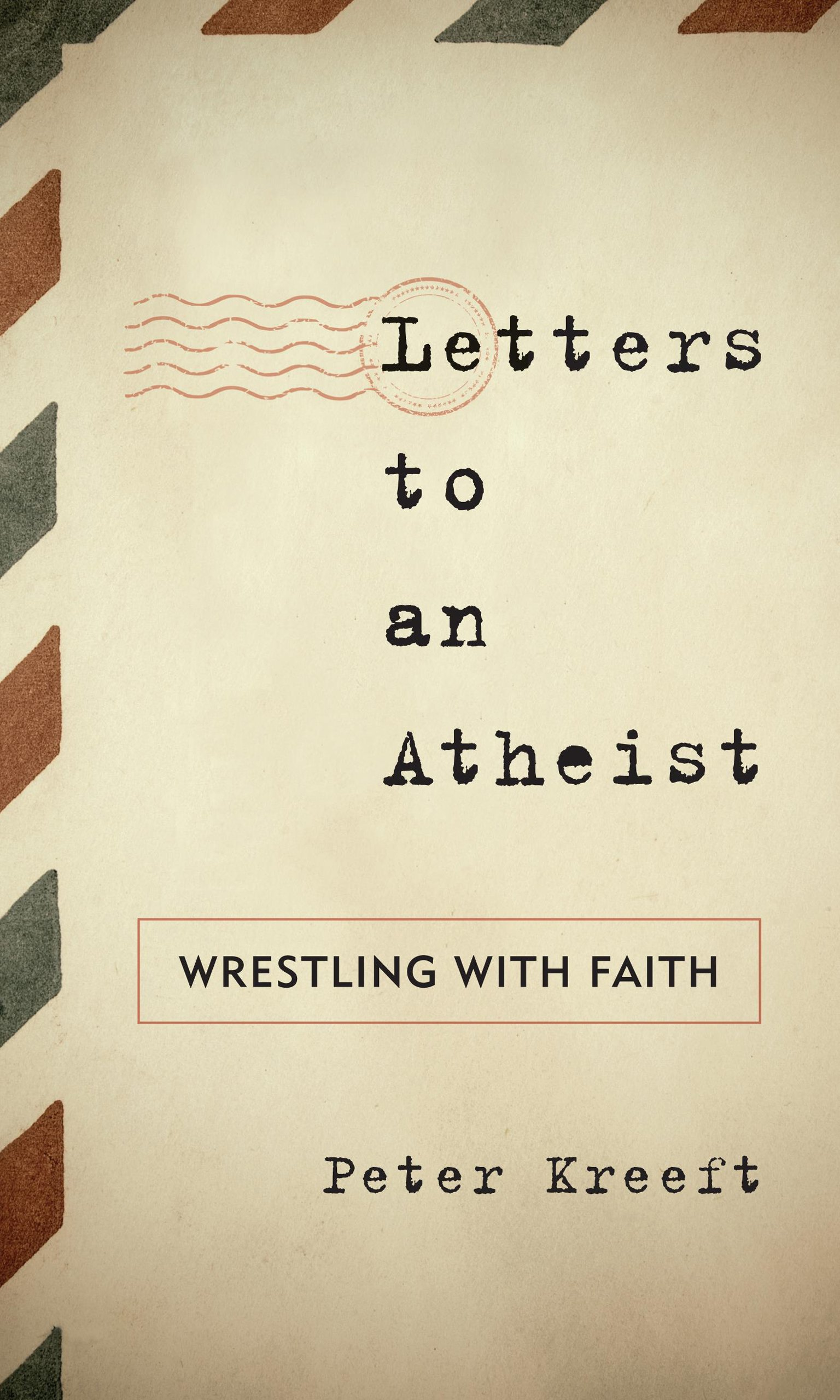 Amazon Letters To An Atheist Wrestling With Faith Sheed