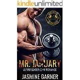 Mr. January: A Firefighter/Gym Romance (Hot Boys Book 1)