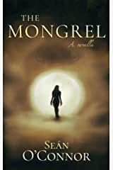 The Mongrel Kindle Edition