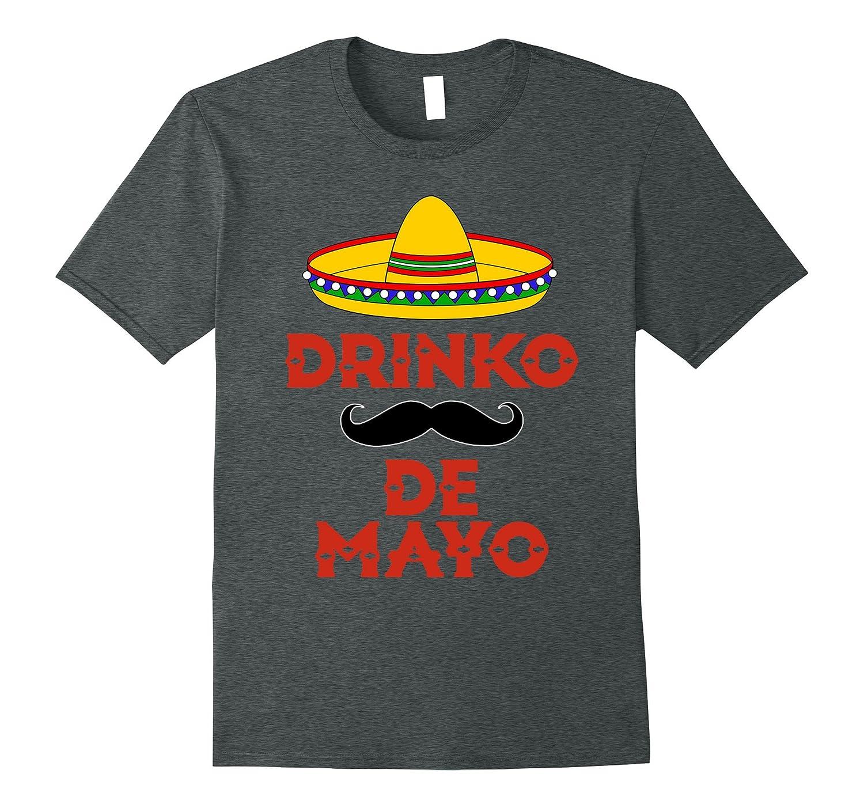 Drinko De Mayo Tshirt Cinco De Mayo Shirt May 5th Shirt-Vaci