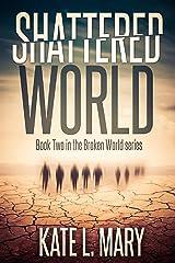 Shattered World (Broken World Book 2) Kindle Edition