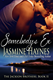 Somebody's Ex: The Jackson Brothers, Book 2