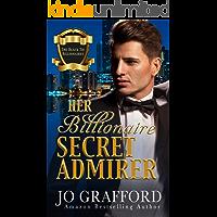 Her Billionaire Secret Admirer (Black Tie Billionaires Book 3)