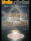 Il Destino dei Templari