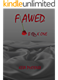 Flawed: Book One