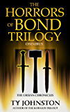 The Horrors of Bond Trilogy Omnibus (The Ursian Chronicles)