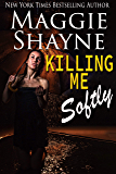 Killing Me Softly (The Secrets of Shadow Falls Book 1)