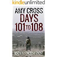 Days 101 to 108 (Mass Extinction Event Book 7)