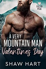 A Very Mountain Man Valentine's Day (Fallen Peak Book 1) Kindle Edition