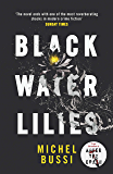 Black Water Lilies: A stunning, twisty murder mystery (English Edition)