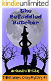 The Befuddled Butcher: Twistchapel Cozy Mystery Book 1