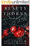 Beauty and the Thorns: a Dark Romance (Beauty and the Rose Book 2)