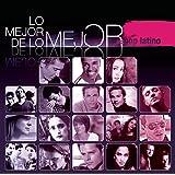 Lo Mejor de Lo Mejor - Pop Latino