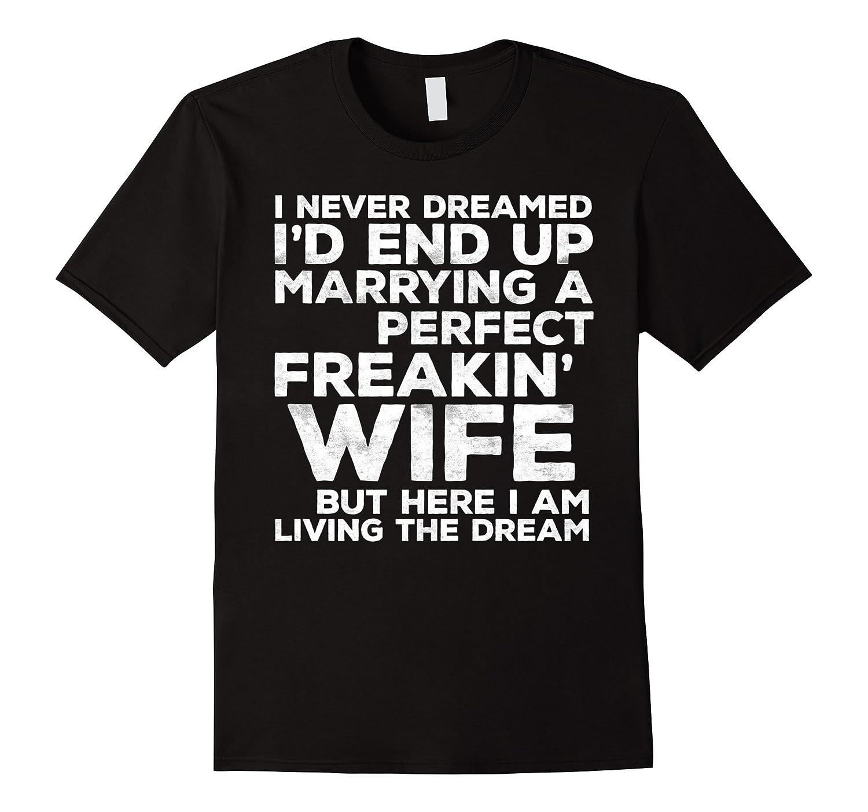 Marrying Perfect Freakin T Shirt Black-Xalozy