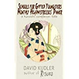 Schools for Gifted Youngsters: Monthly Headmistresses' Dinner (Seasons of the Sword fantasy prequel) (Kunoichi Companion Tale
